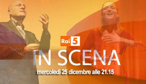 """""""La buona novella"""", il teatro in prima serata su Rai 5 con Lina Sastri e Claudio Bisio"""
