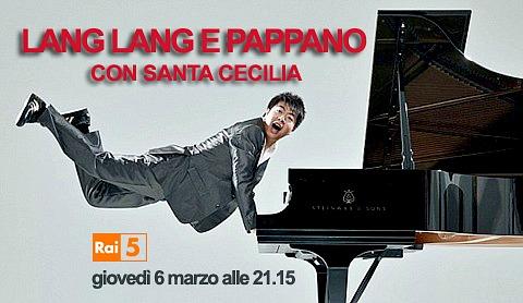 Lang Lang diretto da Sir Antonio Pappano su Rai 5 il 6 marzo 2014