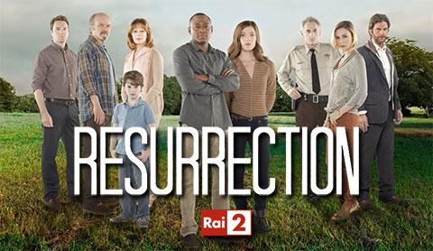 Resurrection, anticipazioni episodi del 19 maggio su Rai due