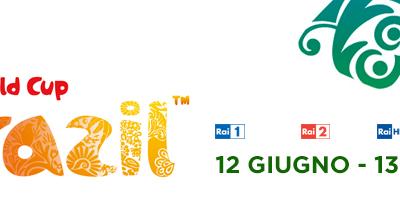 La Rai per i Mondiali di calcio Brasile 2014: gli appuntamenti dal 12 giugno al 13 luglio 2014