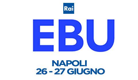 EBU, a Napoli si riuniscono le televisioni pubbliche di tutta Europa il 26 e 27 giugno 2014