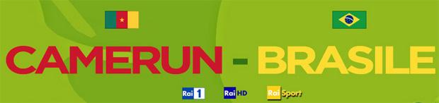 Mondiali 2014, oggi Brasile-Camerun dirette su Rai e Sky