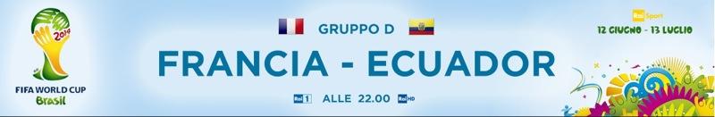 Mondiali 2014, Ecuador-Francia: diretta Rai Uno e Sky Mondiale