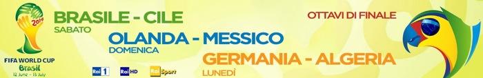 Mondiali 2014, ottavi di finale: Brasile-Cile, Olanda-Messico, Algeria-Argentina