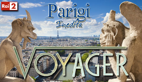 Voyager, appuntamento con una Parigi inedita