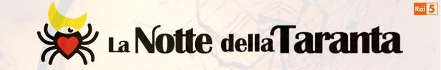 """""""La notte della Taranta"""", la grande musica popolare su Rai 5 il 23 agosto"""