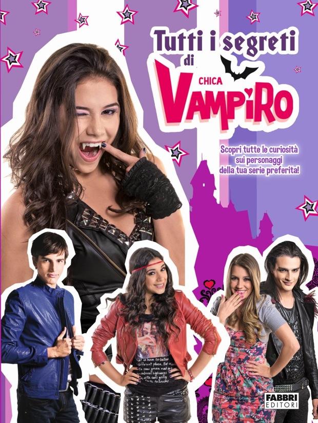 Chica Vampiro, tutti i segreti nelle librerie italiane