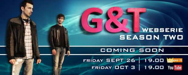 """G&T"", la webserie gay riprende dal 26 settembre su Gay.it"