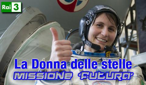 """""""La donne delle stelle-Missione futura"""", una serata dedicata a Samantha Cristoforetti"""