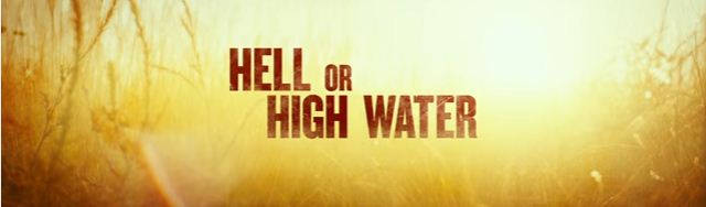 Hell or High Water: su Netflix dal 18 Novembre '16