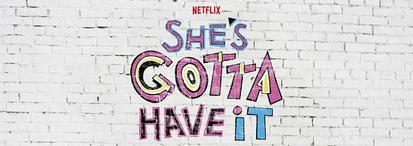 She's Gotta Have It: trailer e data di uscita per la nuova serie Netflix