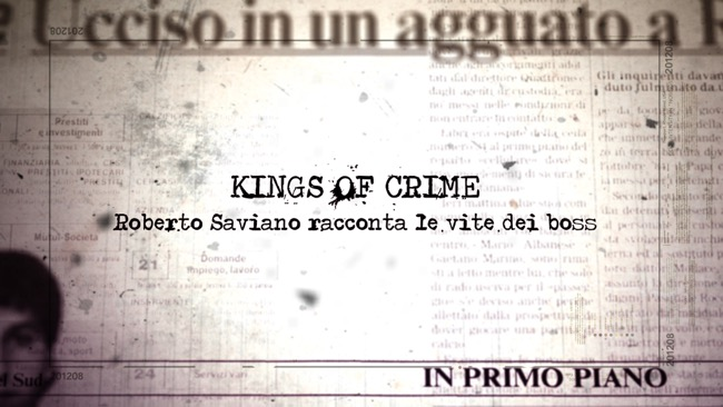 kings-of-crime-roberto-saviano-nove