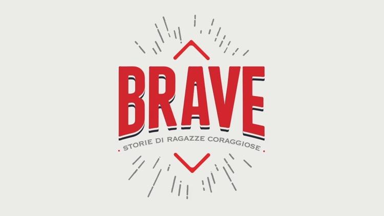 """""""Brave. Storie di ragazze coraggiose"""", storia di donne italiane straordinarie nella nuova produzione laF"""