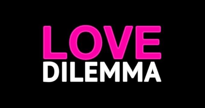 Love Dilemma in onda su Real time
