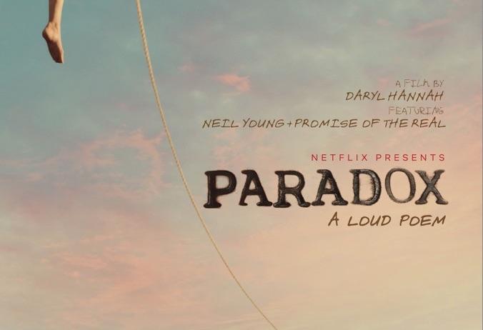 Paradox, il nuovo film originale Netflix di Daryl Hannh con Neil Young [Trailer]