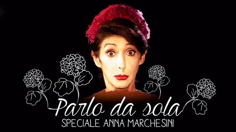 Parlo da sola, Rai tre dedica una serata ad Anna Marchesini