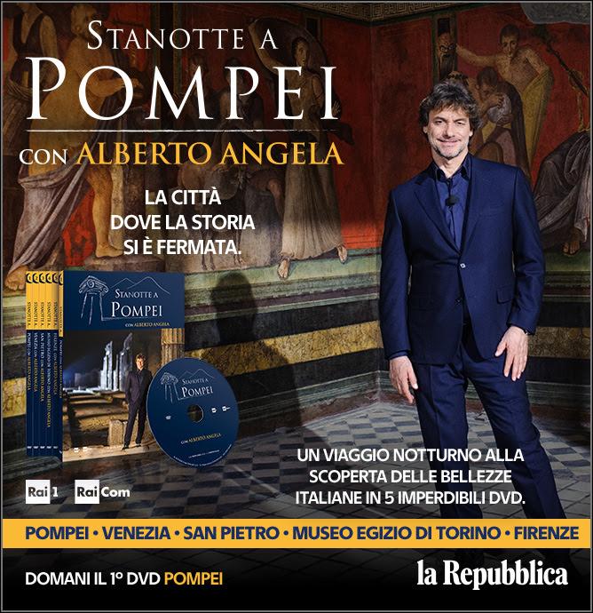 Stanotte a Pompei, l'imperdibile racconto di Alberto Angela in edicola con Repubblica