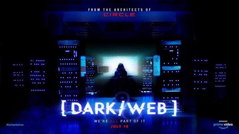 Dark/Web: il primo trailer della nuova serie horror di Amazon