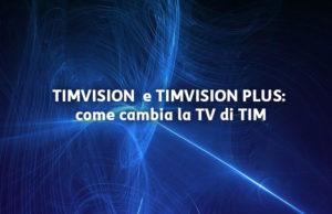 Timvision Plus e Netflix