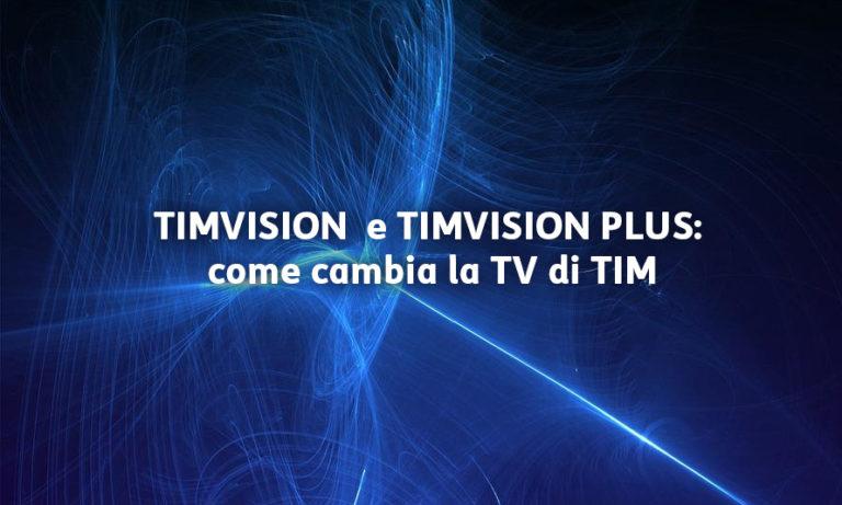Timvision, in arrivo nuova offerta integrata con Netflix