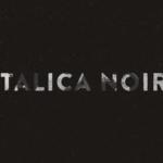 Italica Noir su Infinity