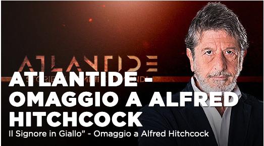 Speciale Atlantide – Omaggio a Hitchcock su La7