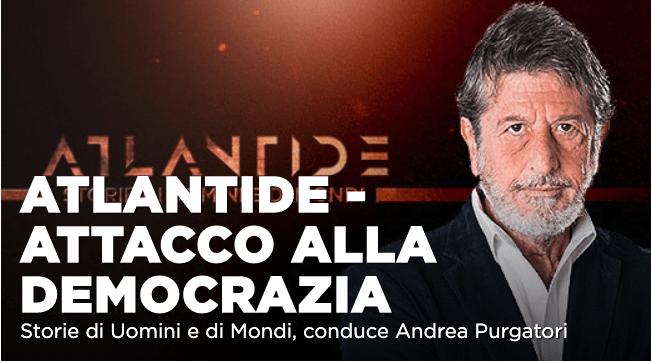 """""""Attacco alla democrazia"""", lo Speciale Atlantide con Andrea Purgatori"""