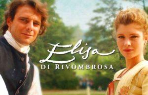 Elisa di Rivombrosa torna su Canale 5