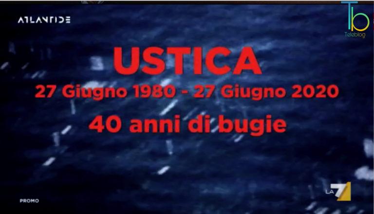 Speciale Atlantide – La strage di Ustica su La7
