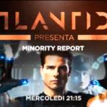 Minority Report Atlantide su La7