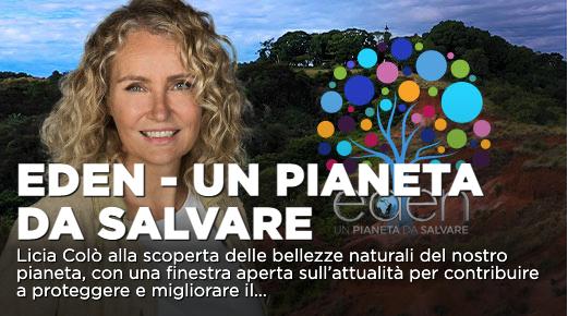 """Dalla """"verde"""" Svizzera al blu del mare di Puglia a Eden – Un pianeta da salvare su La7"""