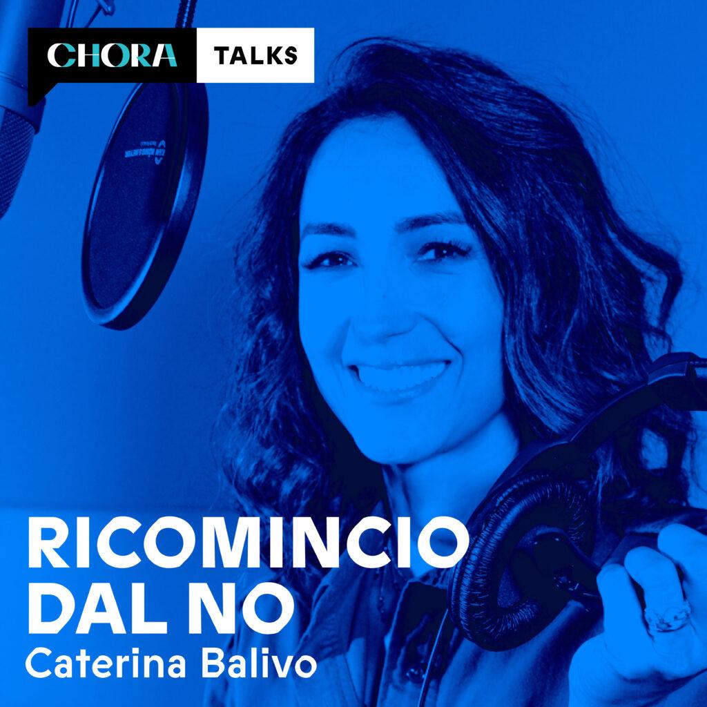 Caterina Balivo Ricomincio dal NO in podcast