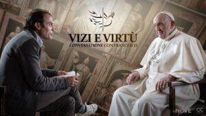 Vizi e virtù – conversazione con Papa Francesco: tre serate evento su NOVE