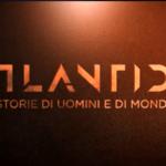 Atlantide di Andrea PPurgatori La7